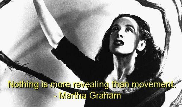 59338-Martha+graham+quotes+and+sayin